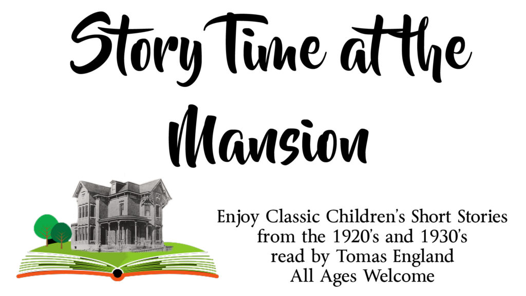 Storytime at the Mansion